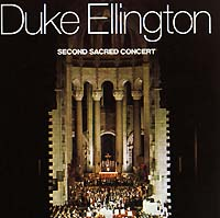 Дюк Эллингтон Duke Ellington. Second Sacred Concert коулмен хокинс каунт бэйси дюк эллингтон рассел смит флетчер хендерсон dorsey brothers джаз 30 х годов mp3