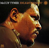 Маккой Тайнер McCoy Tyner. Enlightenment