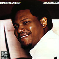 Маккой Тайнер McCoy Tyner. Together dissociation fantasy
