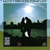 McCoy Tyner. Song For My Lady