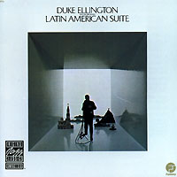 Дюк Эллингтон Duke Ellington And His Orchestra. Latin American Suite коулмен хокинс каунт бэйси дюк эллингтон рассел смит флетчер хендерсон dorsey brothers джаз 30 х годов mp3