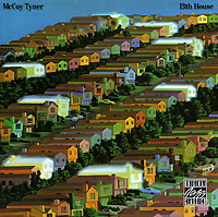 McCoy Tyner. 13th House