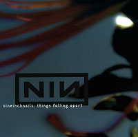 Nine Inch Nails Nine Inch Nails. Things Fall Apart