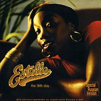 Estelle.  The 18th Day V2 Music Ltd.,SONY BMG Russia