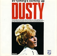 Дасти Спрингфилд Dusty Springfield. Ev'rything's Coming Up Dusty dusty springfield dusty definitely