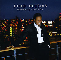 Хулио Иглесиас Julio Iglesias. Romantic Classics энрике иглесиас enrique iglesias greatest hits deluxe edition cd dvd