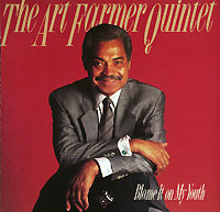 Art Farmer Quintet Art Farmer Quintet. Blame It On My Youth mylene farmer music videos ii