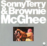 Sonny Terry And Brownie McGhee. Back To New Orleans