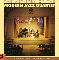The Modern Jazz Quartet. The Artistry Of The Modern Jazz Quartet