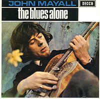 Джон Мэйолл John Mayall. The Blues Alone все цены