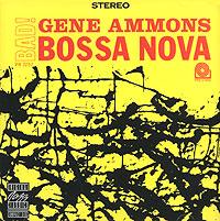 Gene Ammons. Bad! Bossa Nova