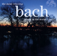 The Most Relaxing Bach Album In The World... Ever! (2 CD) the bravest ever bear