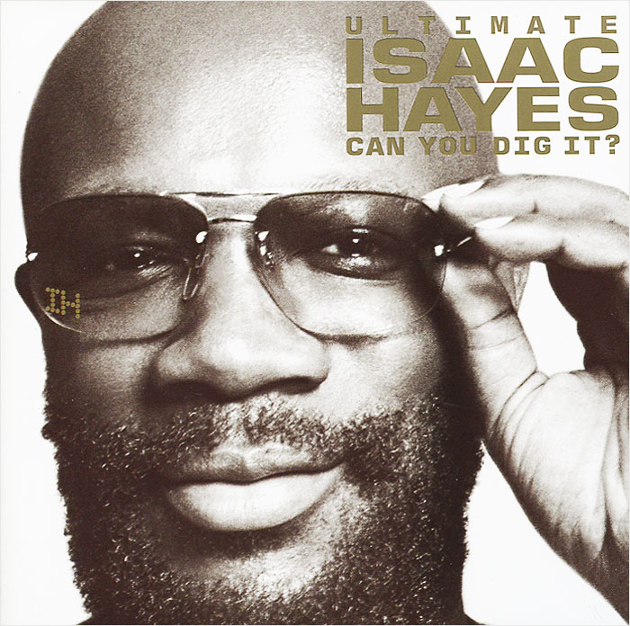 Айзек Хейс Isaac Hayes. Ultimate Isaac Hayes: Can You Dig It? (2 CD) хунтер хейз hunter hayes i want crazy