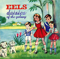 Eels Eels. Daisies Of The Galaxy the dead daisies köln