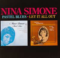Нина Симон Nina Simone. Pastel Blues. Let It All Out jd mcpherson jd mcpherson let the good times roll