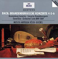 Рейнхард Гебель Bach. Brandenburgische Konzerte 4-5-6. Musica Antiqua Koln - Goebel рейнхард роде финляндия путеводитель