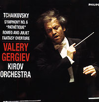Kirov Orchestra, Opera Chorus and Ballet, St Petersburg,Валерий Гергиев Tchaikovsky. Symphony No. 6, Op. 74. Romeo & Juliet Overture. Valery Gergiev shakespeare william rdr cd [lv 2] romeo and juliet