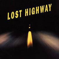 Lost Highway. Original Soundtrack