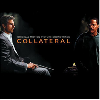 Original Motion Picture Soundtrack. Collateral