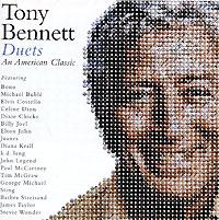 Tony Bennett. Duets. An American Classic