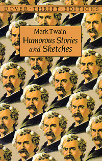 Mark Twain. Humorous Stories and Sketches marsel salimov the bird s milk a humorous story with a light touch of satire