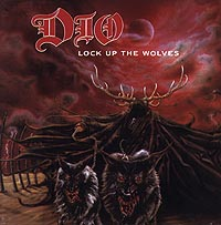 Dio Dio. Lock Up The Wolves wolves