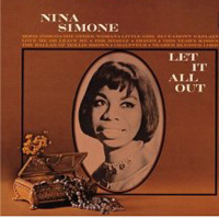 Нина Симон Nina Simone. Let It All Out нина симон nina simone nina simone and piano lp