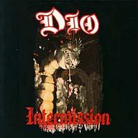 Dio. Intermission