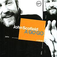 Джон Скофилд John Scofield. A Go Go джон мартин john martyn grace