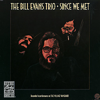 The Bill Evans Trio The Bill Evans Trio. Since We Met the bill evans trio bill evans trio explorations