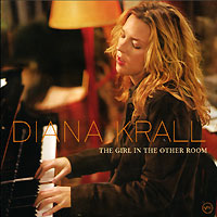 Дайана Кролл Diana Krall. The Girl In The Other Room diana krall – the girl in the other room 2 lp