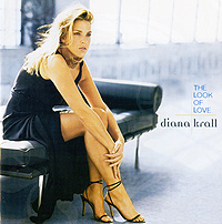 Дайана Кролл Diana Krall. The Look Of Love дайана кролл diana krall from this moment on