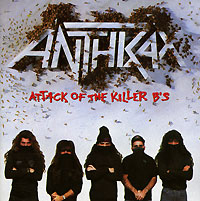 Anthrax Anthrax. Attack Of The Killer B's the brides of rollrock island