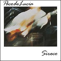 Пако Де Лючия Paco De Lucia. Siroco market day