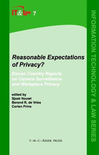 Reasonable Expectations of Privacy?: Eleven country reports on camera surveillance and workplace privacy (Information Technology and Law) marco gantenbein swiss annuities and life insurance secure returns asset protection and privacy
