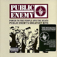 Public Enemy. Power To The People And The Beats. The Definitive Collection