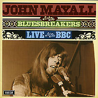 John Mayall & Bluesbreakers. Live At The BBC
