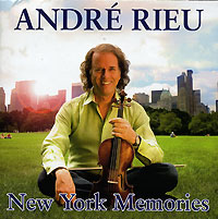 Андрэ Рье Andre Rieu. New York Memories андрэ рье andre rieu strauss