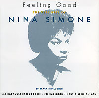 Нина Симон Nina Simone. Feeling Good. The Very Best Of Nina Simone виниловая пластинка nina simone in concert emergency ward