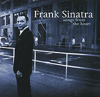 Фрэнк Синатра Frank Sinatra. Songs From The Heart two from the heart
