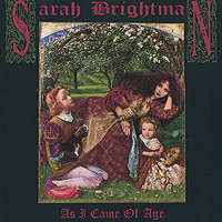 Sarah Brightman. As I Came Of Age