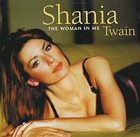 Шания Твэйн Shania Twain. The Woman In Me laserpro mercury iii me 12