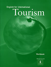 English for International: Tourism: Workbook morris c flash on english for tourism second edition