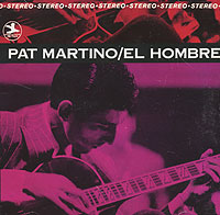 Pat Martino. El Hombre