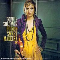Sophie Solomon. Poison Sweet Madeira