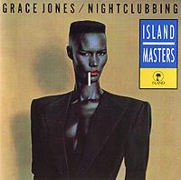 Grace Jones. Nightclubbing