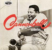 Cannonball Adderley.  Julian