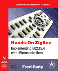 Hands-On ZigBee: Implementing 802.15.4 with Microcontrollers (Embedded Technology) kumar rakesh subhangi dutta and kumara shama handbook on implementing gender recognition