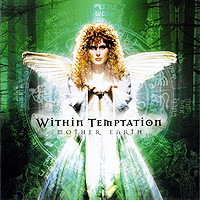 """Within Temptation"" Within Temptation. Mother Earth"