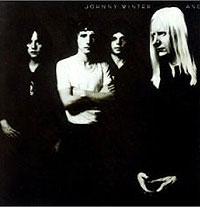 Johnny Winter. And